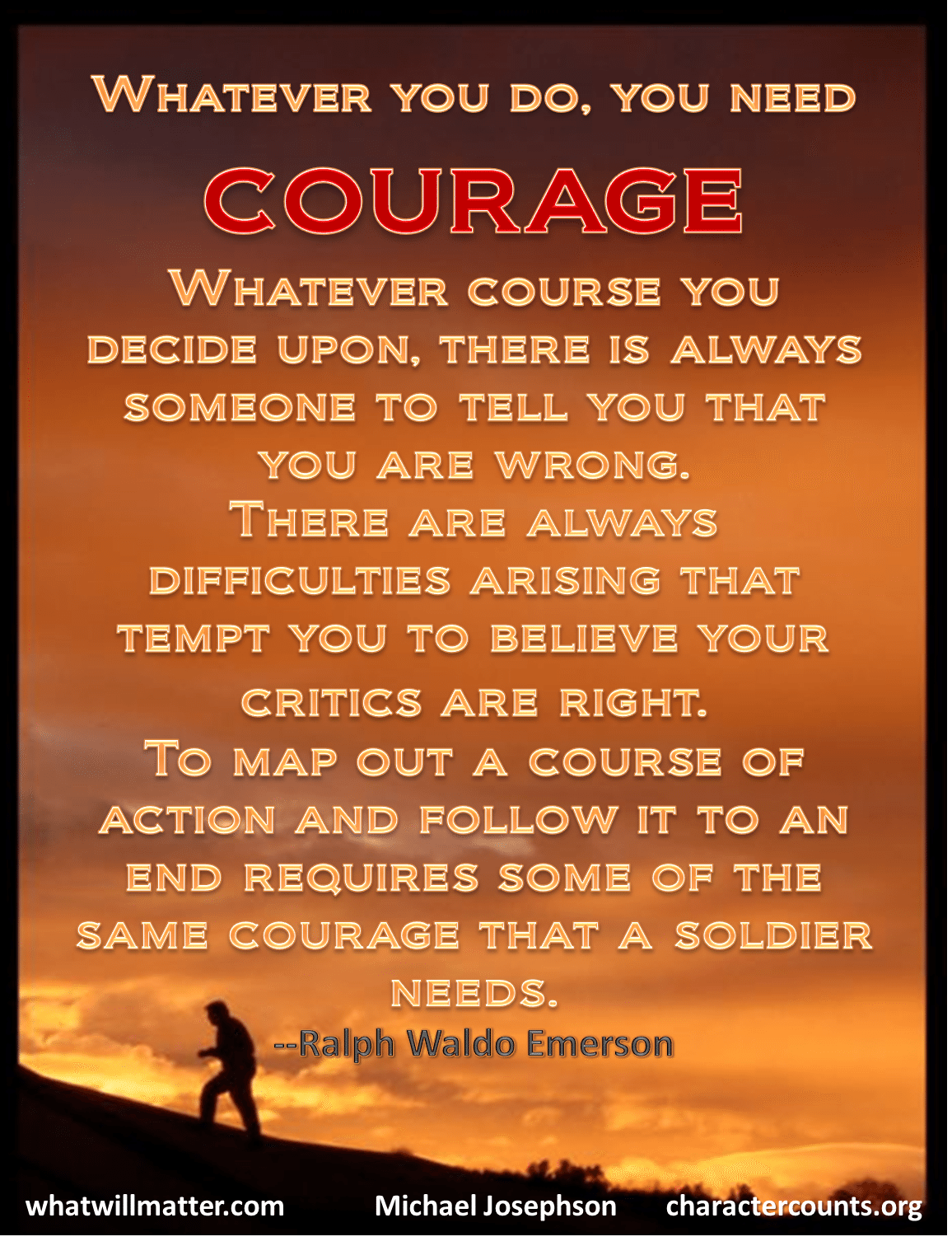 Courageous Quotes Images And Words Of Courage  What Will Matter