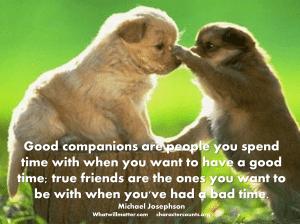 Οι καλοί και οι αληθινοί φίλοι ..