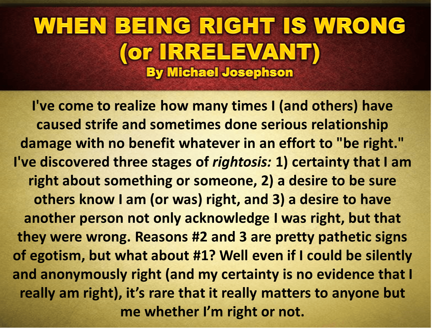 """who is right or wrong how """"when i was a little girl, everything in the world fell into either of these two  categories: wrong or right black or white now that i am an adult, i have put  childish."""