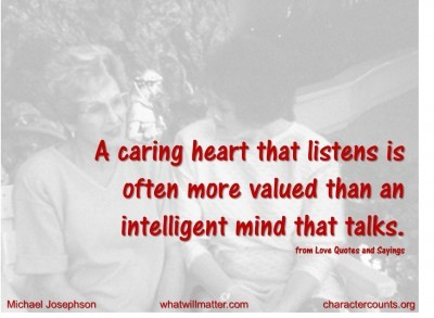 Post image for QUOTES & POSTERS: A caring heart that listens is often more valued than an intelligent mind that talks –from Love Quotes and Sayings