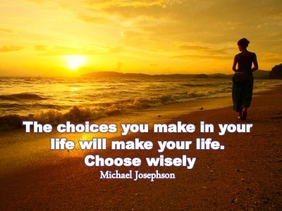 Quotes amp poster the choices you make in your life will make your life