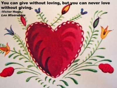 giving love. victor hugo