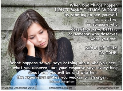 Post image for QUOTE & POSTER: When bad things happen DON'T MAKE ...