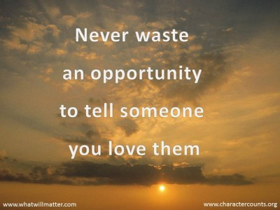 Never tell someone you love them quotes