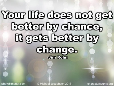 does not get better by chance  it gets better by change     Jim RohnQuotes About Change For The Better In Hindi