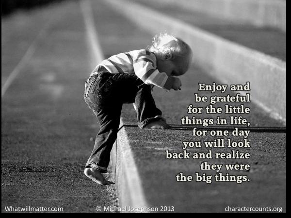 Gratitude - enjoy little things