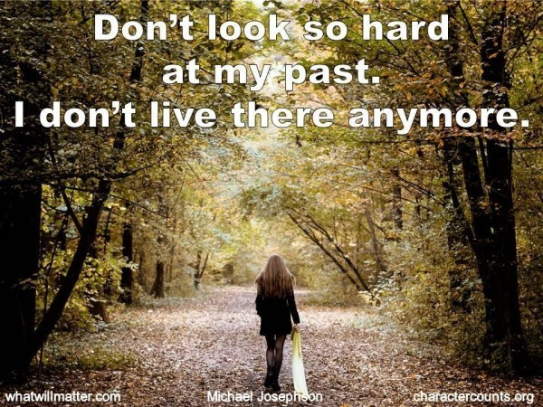 1 Don't look at my past