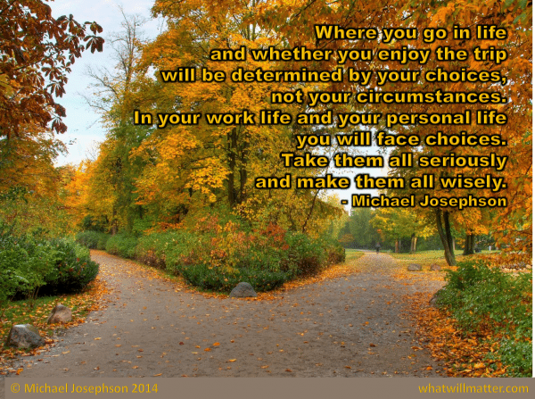 1 Life Lesson - choices not circumstances.jpg