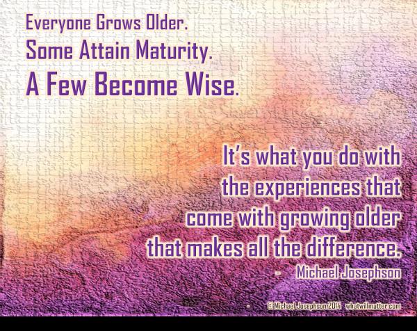 1 Life wisdom - maturity