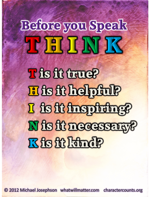 Before you speak Think 2