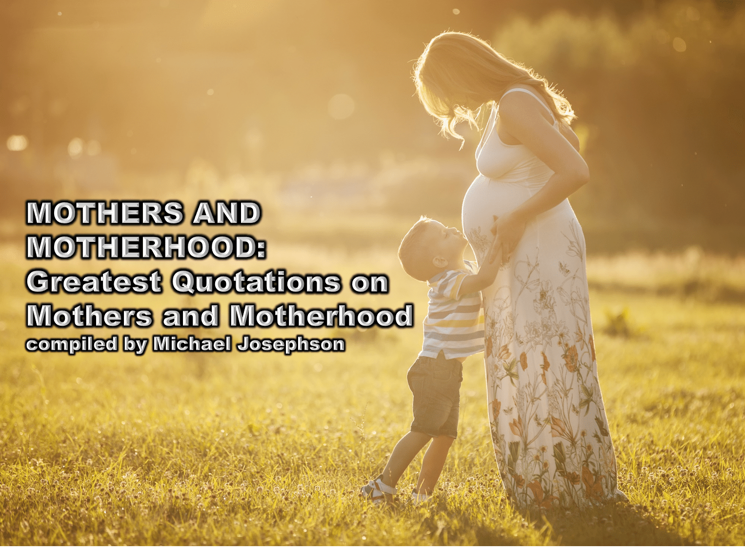 Mothers - greates quotations
