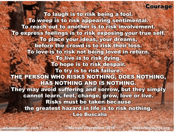 Courage - to risk