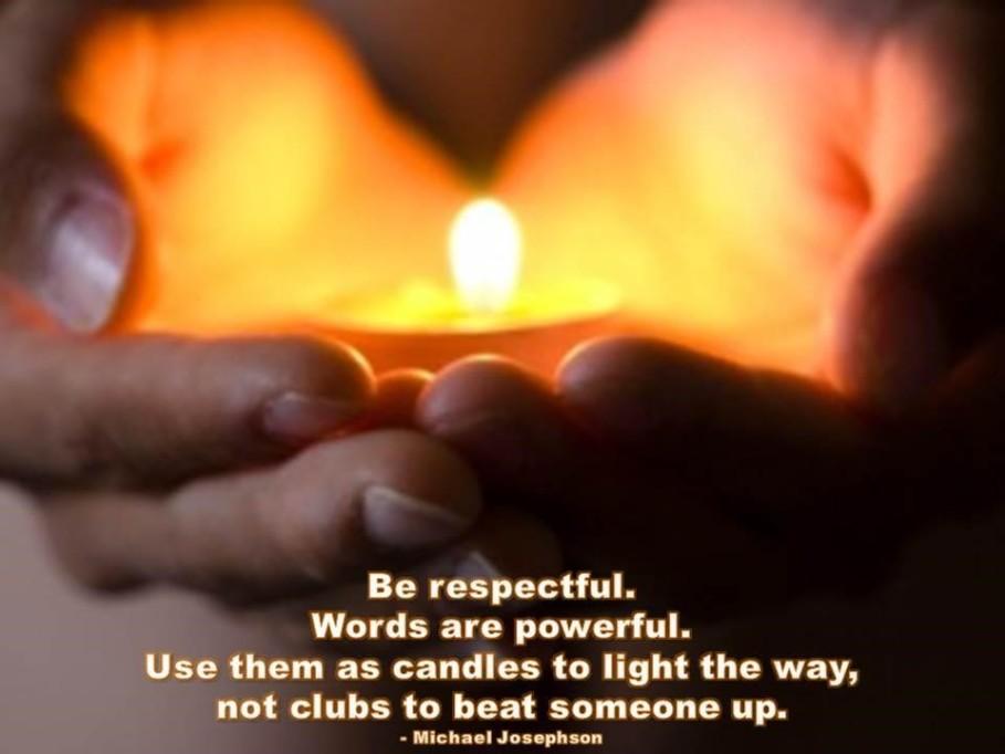 0 Be respectful