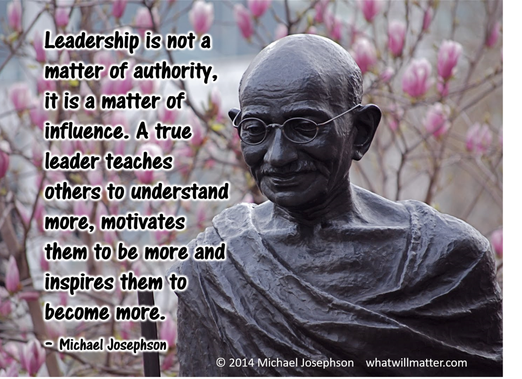 0 Leadership  MJ quote Ghandi
