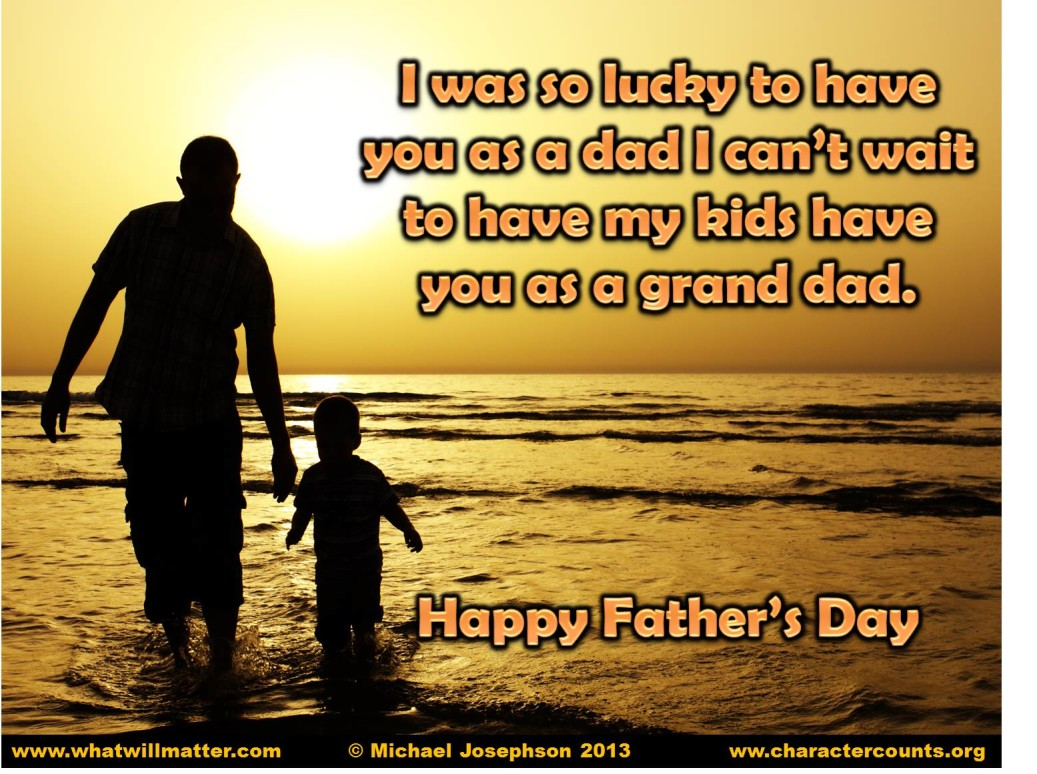 Fathers Fatherhood Greatest Quotes On Fathers Fatherhood What Will Matter