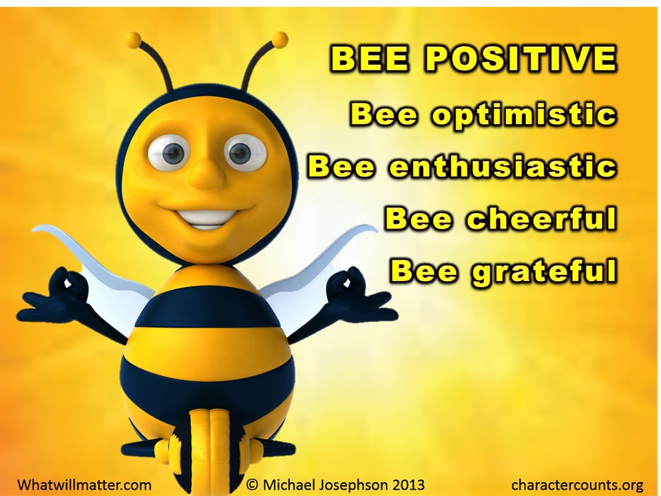 Bee Quotes: Quotes And Posters: BEE POSITIVE.