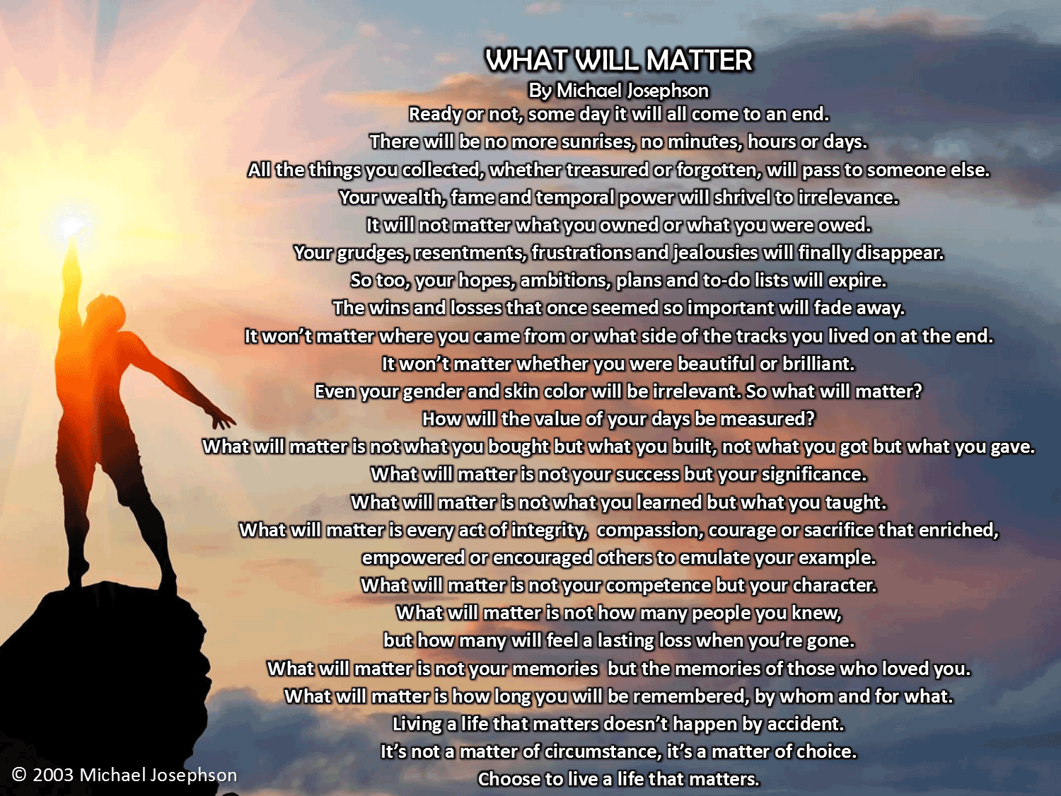 What Will Matter Poem by Michael Josephson