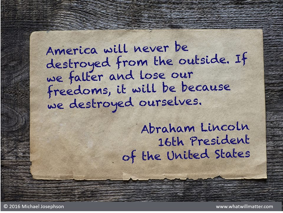 America will never be destroyed from the outside.