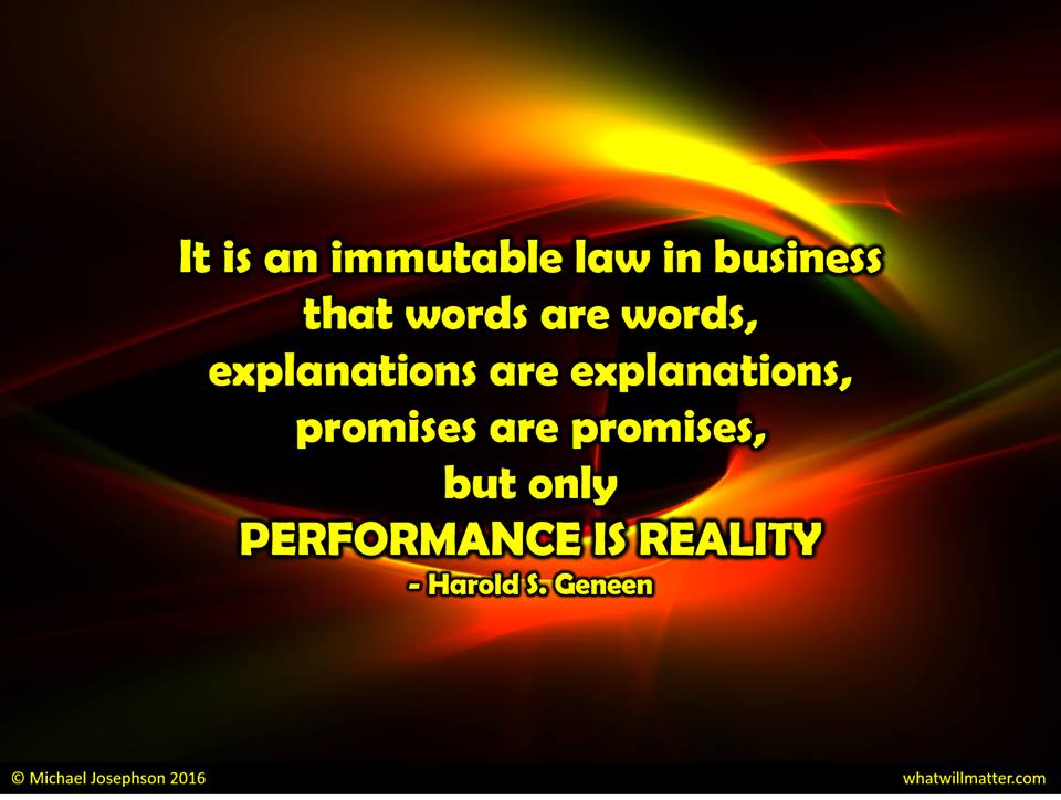 It is an immutable law in business