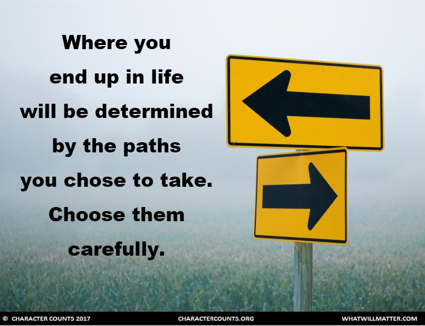 the path i choose to take May you find great value in these path quotes and inspirational quotes about path from my large inspirational quotes and i choose my life-path - jonathan.