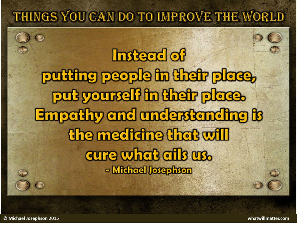 can you do improve world The world is a big place, and every day it seems to get more complex it can be easy to feel overwhelmed and to give up hope that positive change but we can all help each other out with small acts of kindness or generosity, and we can all help make a positive change to better our communities.